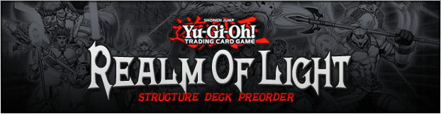 Realm of Light Structure Deck Preorder
