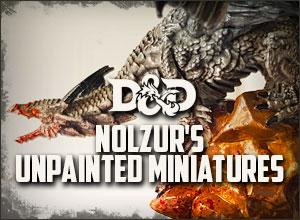 Nolzur's Unpainted Miniatures