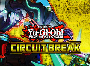 YGO Circuit Break