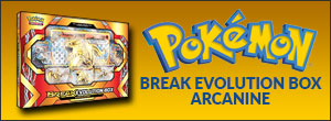 BREAK Evolution Box Arcanine